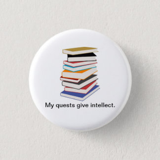 My Quests Give Intellect 1 Inch Round Button