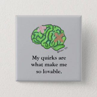 """My quirks..."" button"