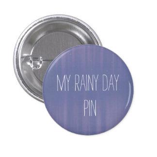 My Rainy Day 1 Inch Round Button