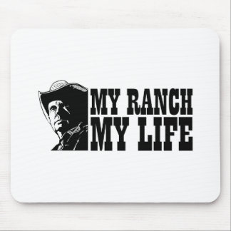 My ranch my life, gift for a farmer or rancher mouse pad