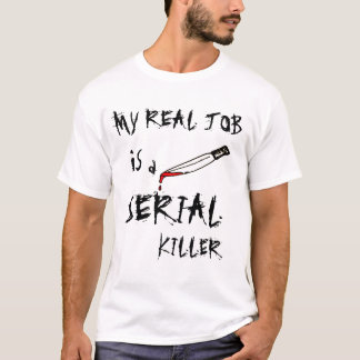 My real job T-Shirt
