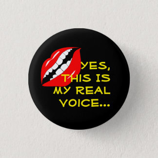 My Real Voice Smart Mouth 1 Inch Round Button
