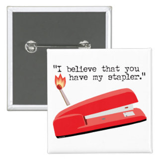 My Red Stapler 2 Inch Square Button