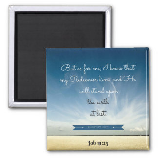 My Redeemer lives Square Magnet