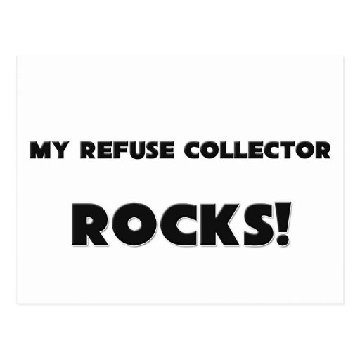MY Refuse Collector ROCKS! Post Cards