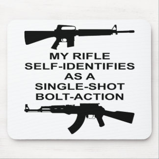 My Rifle Self Identifies As A Single Shot Bolt Act Mouse Pad