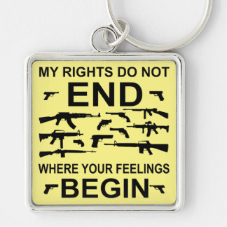 My Rights Do Not End Where Your Feelings Begin Gun Keychain