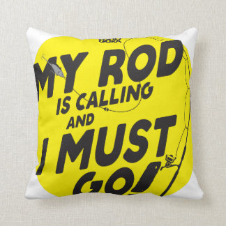 MY ROD IS CALLING Cotton Throw Pillow