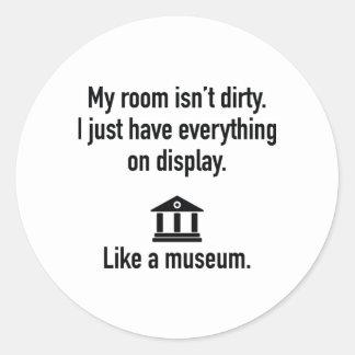 My Room Isn't Dirty Round Sticker