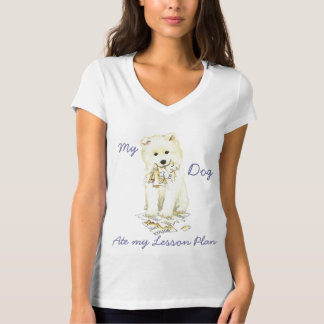 My Samoyed Ate my Lesson Plan T-Shirt