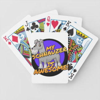 My Schnauzer is awesome Bicycle Playing Cards