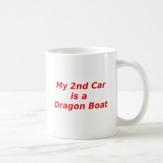 My Second Car is a Dragon Boat Coffee Mug