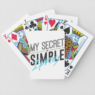 My Secret Is Simple I Pray Bicycle Playing Cards