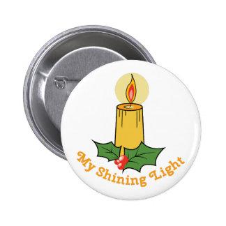 My Shining Light 2 Inch Round Button
