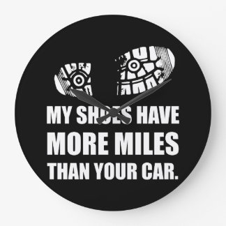 My Shoes More Miles Than Car Wall Clocks