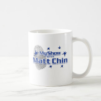 My Show with Matt Chin Mug