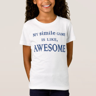 My Simile Game T-Shirt