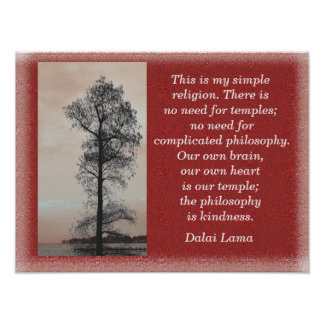 My Simple Religion - Dalai Lama quote -art print