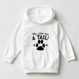 My Sister Has A Tail Hoodie