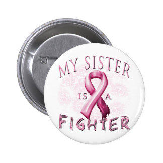 My Sister is a Fighter Pink 2 Inch Round Button