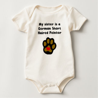My Sister Is A German Shorthaired Pointer Baby Bodysuit