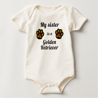 My Sister Is A Golden Retriever Baby Bodysuit