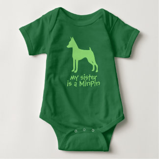 My Sister is a MinPin Baby One Piece Miniature Pin Baby Bodysuit
