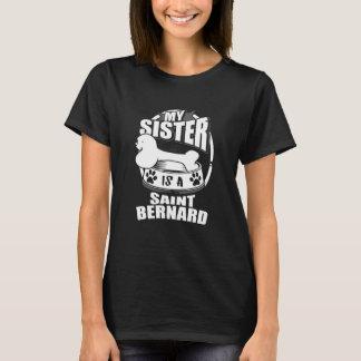 My Sister Is A Saint Bernard T-Shirt