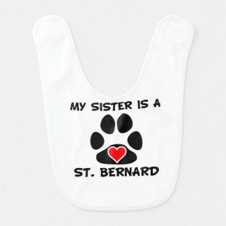 My Sister Is A St. Bernard Baby Bib