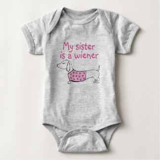 My Sister is a Wiener Dog Baby Girl Outfit Baby Bodysuit