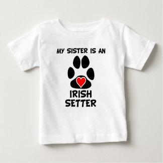 My Sister Is An Irish Setter Baby T-Shirt