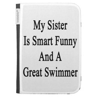 My Sister Is Smart Funny And A Great Swimmer Kindle 3G Cover