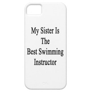 My Sister Is The Best Swimming Instructor iPhone 5/5S Case