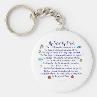 MY SISTER My Friend poem with graphics Keychain