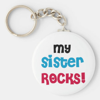 My Sister Rocks T-shirts and Gifts Keychain