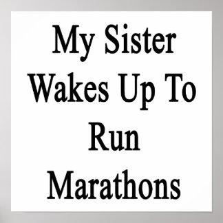 My Sister Wakes Up To Run Marathons Poster