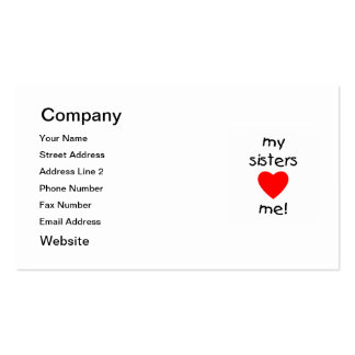 My Sisters Love Me Business Card Templates