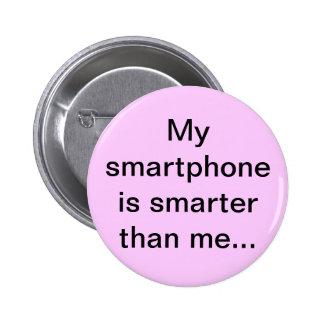 My smartphone is smarter - Senior Citizens Pins