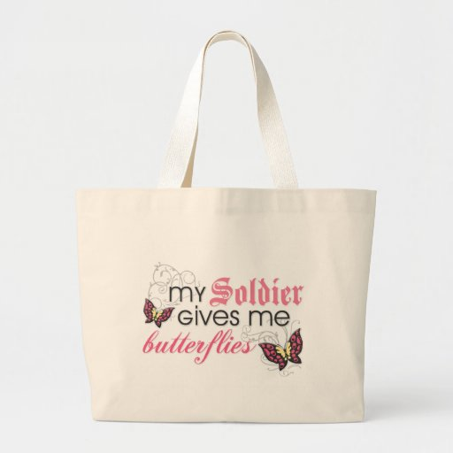 My Soldier Gives Me Butterflies Tote Bag