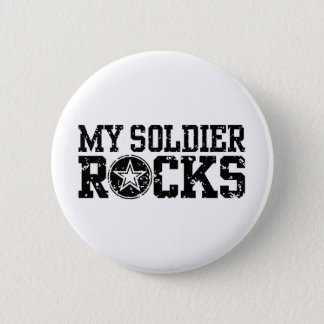 My Soldier Rocks 2 Inch Round Button