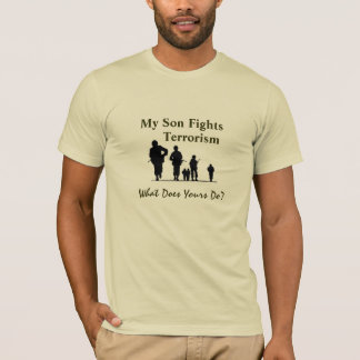 My Son Fights Terrorism T-Shirt