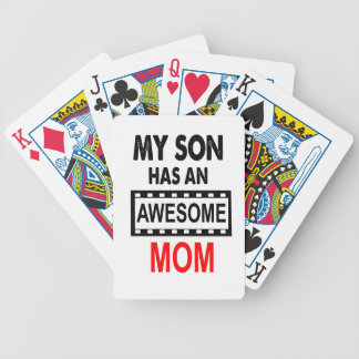My Son Has An Awesome Mom Bicycle Playing Cards