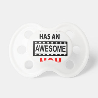 My Son Has An Awesome Mom Pacifier