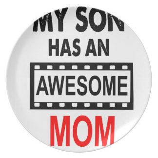 My Son Has An Awesome Mom Plate