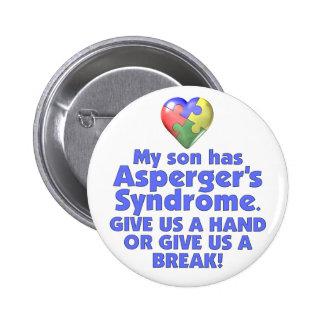 My Son Has Asperger's 2 Inch Round Button