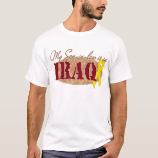 My Son in Law is in Iraq T-Shirt