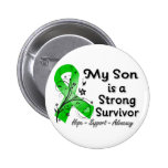 My Son is a Strong Survivor Green Ribbon 2 Inch Round Button