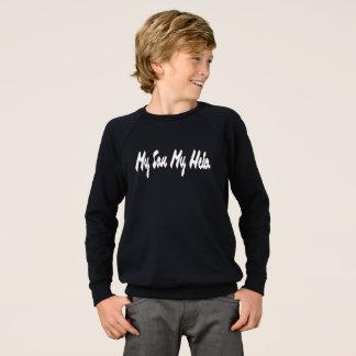 My Son My Hero Sweatshirt