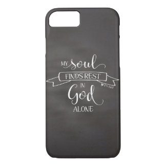 My Soul Finds Rest Chalkboard - Ps 62:1 iPhone 8/7 Case