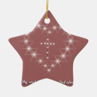 My soul finds rest in God alone Ceramic Star Ornament